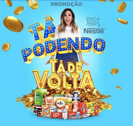 Promoção Nestlé Tá Podendo 2020