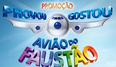 Promoção Provou Gostou Avião do Faustão 2020